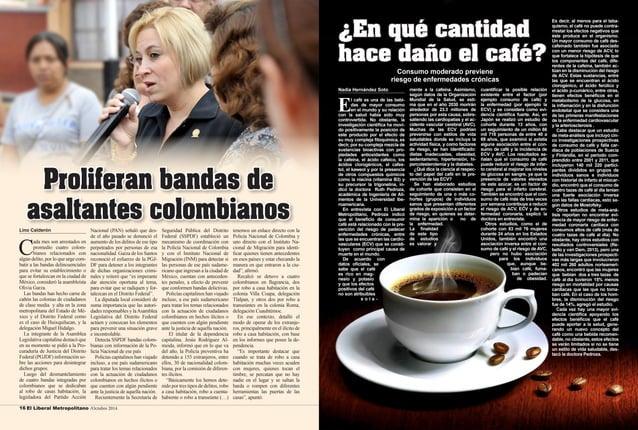 16 El Liberal Metropolitano /Octubre 2014 Octubre 2014 / El Liberal Metropolitano 17  Nadia Hernández Soto  El café es una...