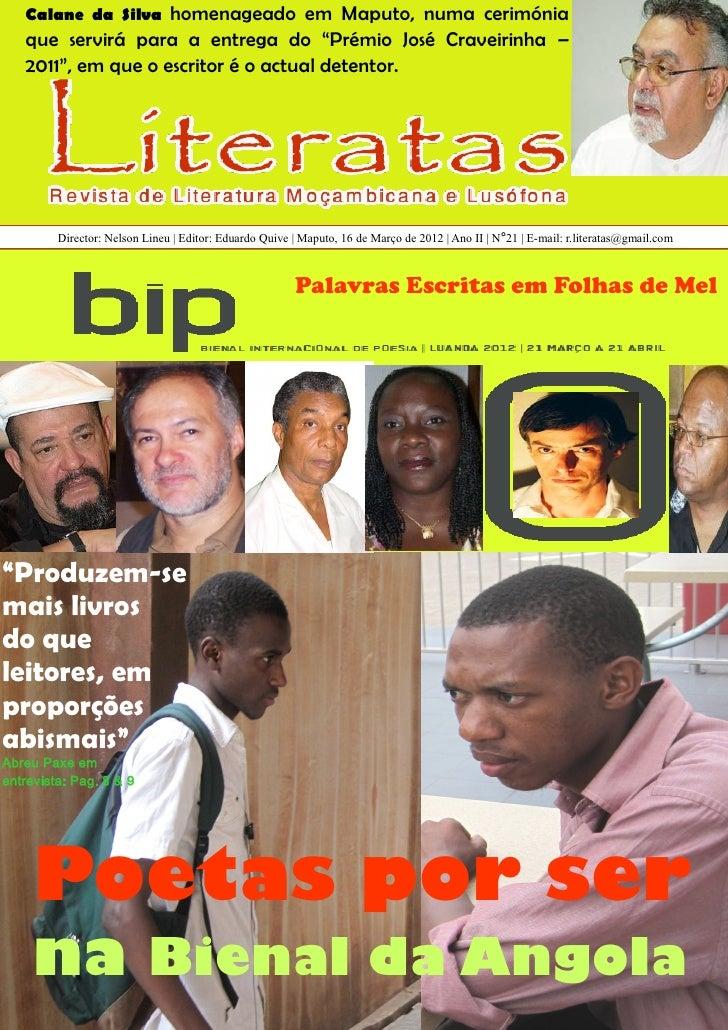 """Calane da Silva  homenageado em Maputo, numa cerimónia   que servirá para a entrega do """"Prémio José Craveirinha –   2011"""",..."""