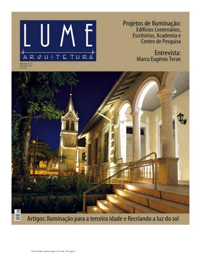 Revista LUME Arquitetura edição 72. Fev Mar 2015 página 1