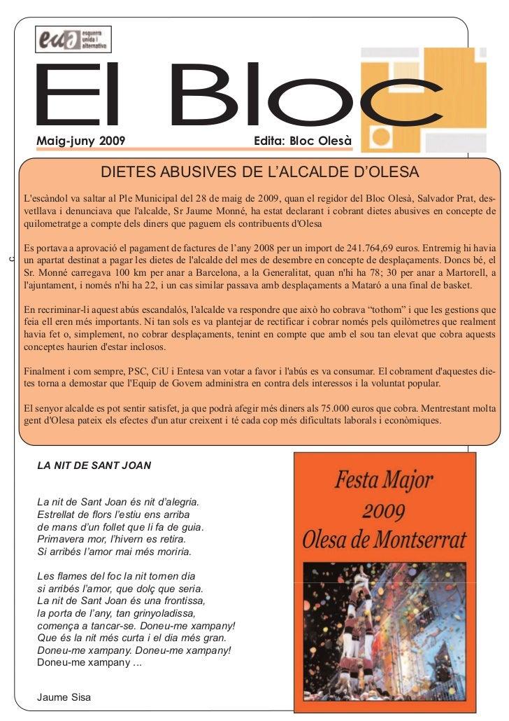 El Bloc       Maig-juny 2009                                        Edita: Bloc Olesà                       DIETES ABUSIVE...