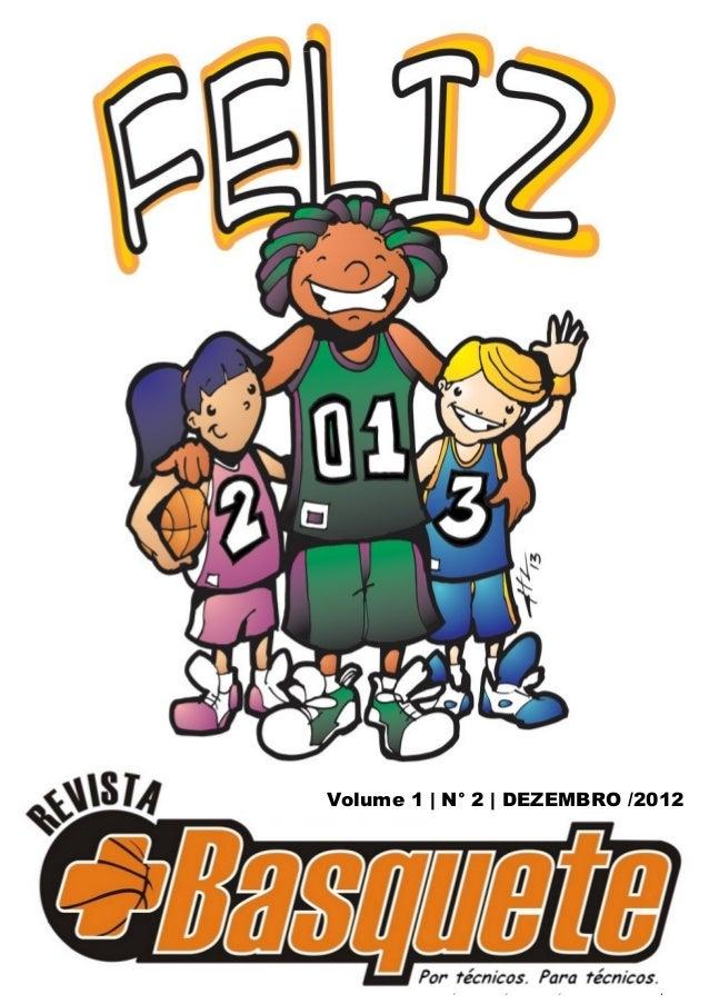 Volume 1 | N° 2 | DEZEMBRO /2012         RMB, Volume 1, Número 2, Dezembro de 2012 |