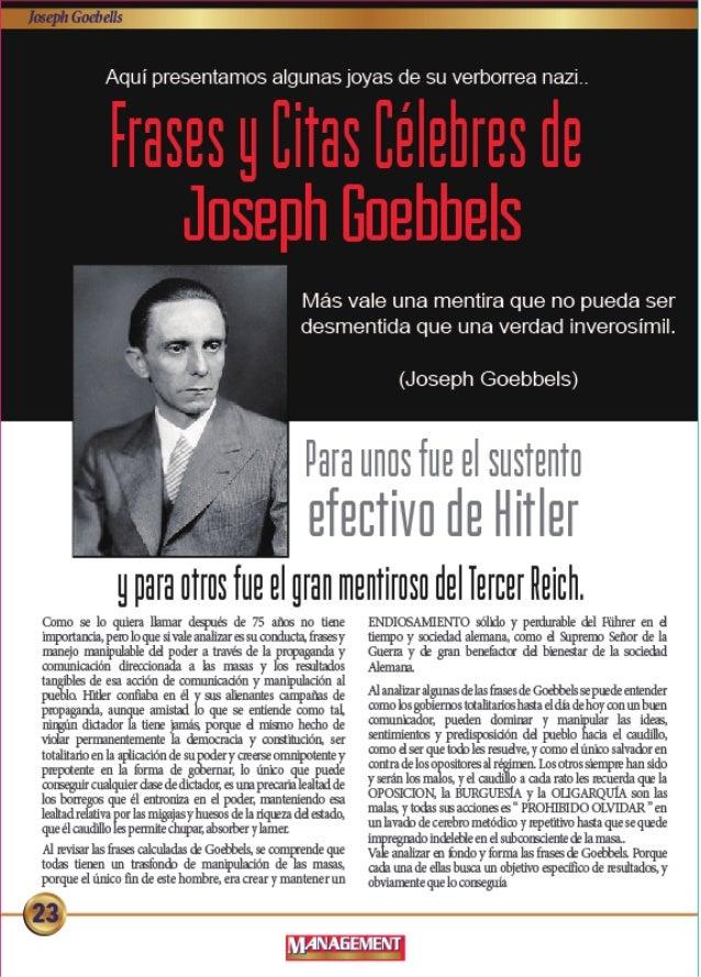 Aqui presentamos algunas joyas de su verborrea nazi. _  leases  iias ee res e  Joseph Enehhels  Mas vale una mentira que n...