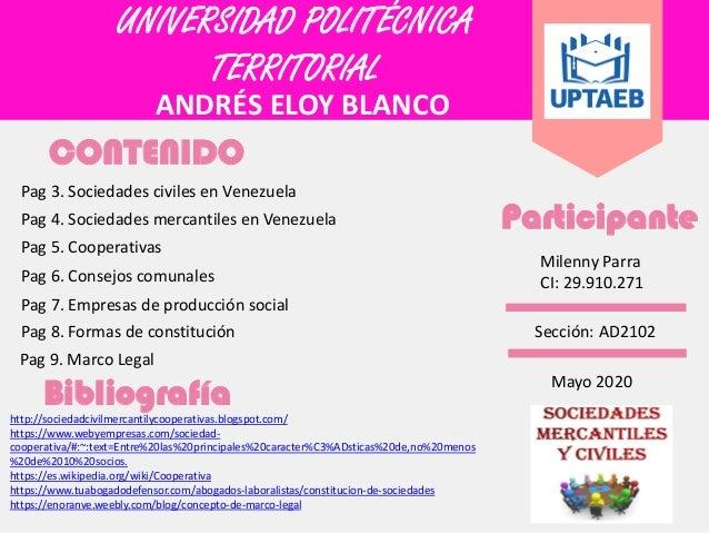 UNIVERSIDAD POLITÉCNICA TERRITORIAL ANDRÉS ELOY BLANCO CONTENIDO Pag 3. Sociedades civiles en Venezuela Pag 4. Sociedades ...