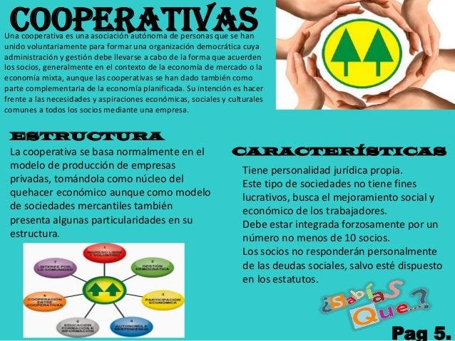 COOPERATIVASUna cooperativa es una asociación autónoma de personas que se han unido voluntariamente para formar una organi...