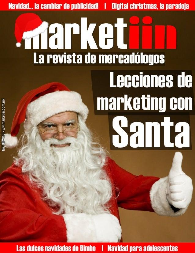 Navidad... ¡a cambiar de publicidad! | Digital christmas, la paradoja  No. 9 2013 - ww.marketiin.com.mx  La revista de mer...