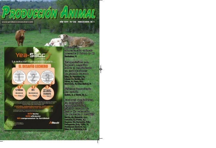AÑO XXVI - N.º 265 - MARZO-ABRIL 2011     Aditivos en     alimentación animal:     presente y futuro (y II)     Ravindran,...