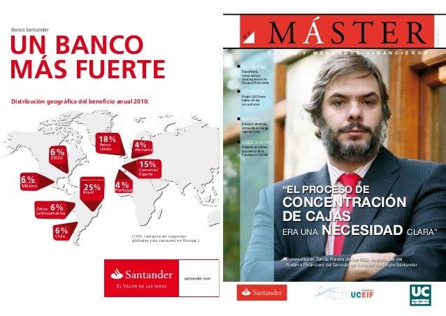 UN BANCO MÁS FUERTE Banco Santander Chile 6% Otros Latinoamérica 6% México 6% 18% Reino Unido 4%Alemania 15% Comercial Esp...