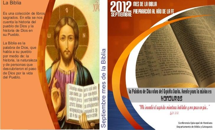 La BibliaEs una colección de librossagrados. En ella se nos                                                           2012...