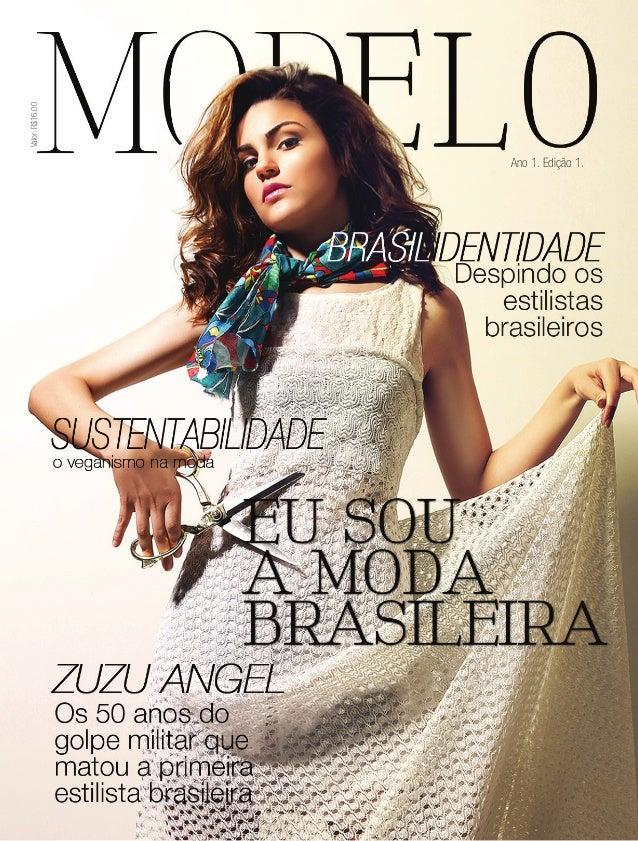 Revista ModElo | 1 Ano 1. Edição 1. Valor:R$16,00