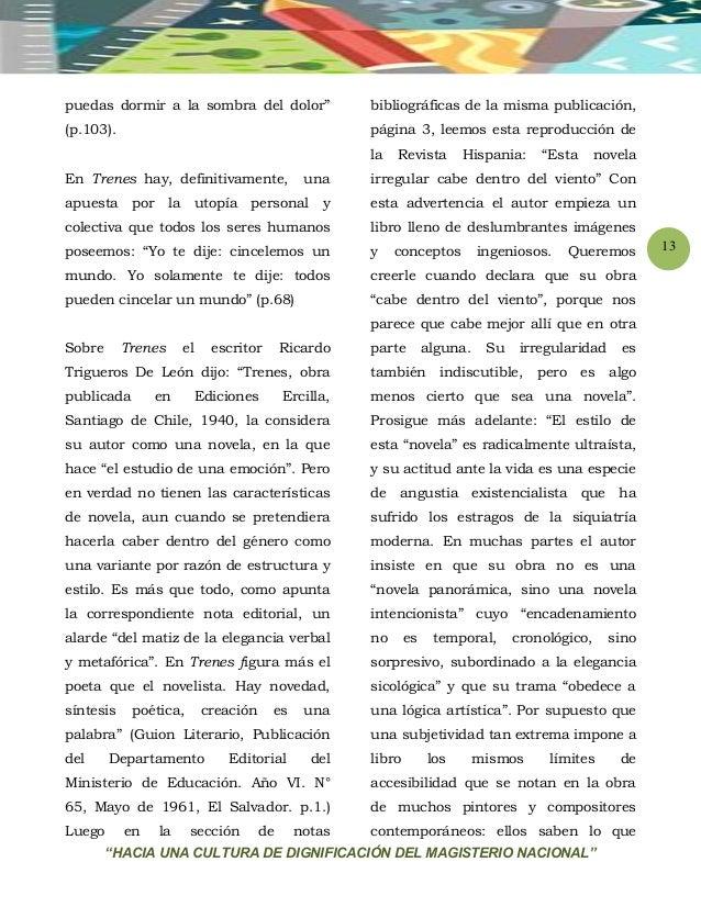 """""""HACIA UNA CULTURA DE DIGNIFICACIÓN DEL MAGISTERIO NACIONAL"""" 13 puedas dormir a la sombra del dolor"""" (p.103). En Trenes ha..."""