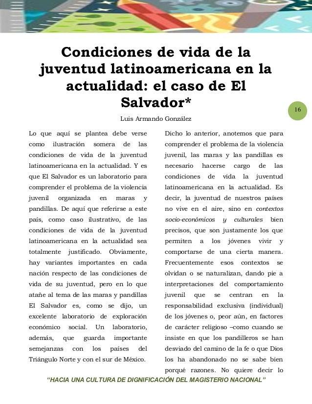 """""""HACIA UNA CULTURA DE DIGNIFICACIÓN DEL MAGISTERIO NACIONAL"""" 16 Condiciones de vida de la juventud latinoamericana en la a..."""