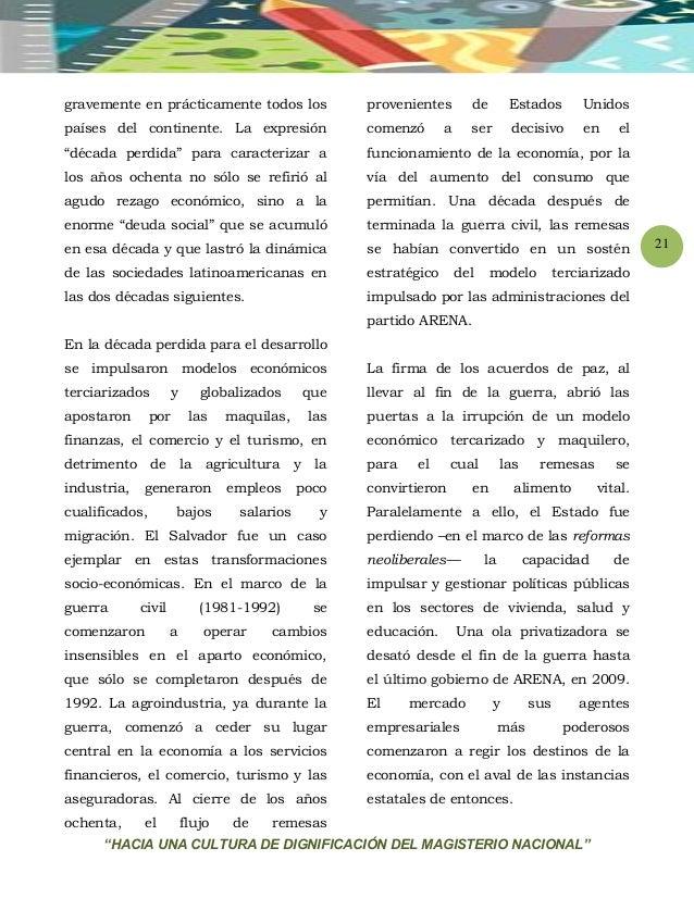"""""""HACIA UNA CULTURA DE DIGNIFICACIÓN DEL MAGISTERIO NACIONAL"""" 21 gravemente en prácticamente todos los países del continent..."""
