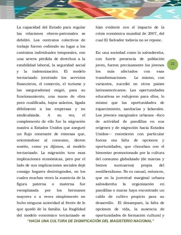 """""""HACIA UNA CULTURA DE DIGNIFICACIÓN DEL MAGISTERIO NACIONAL"""" 22 La capacidad del Estado para regular las relaciones obrero..."""