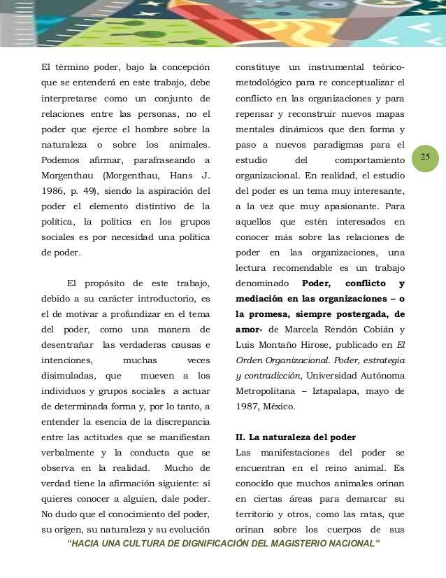 """""""HACIA UNA CULTURA DE DIGNIFICACIÓN DEL MAGISTERIO NACIONAL"""" 25 El término poder, bajo la concepción que se entenderá en e..."""