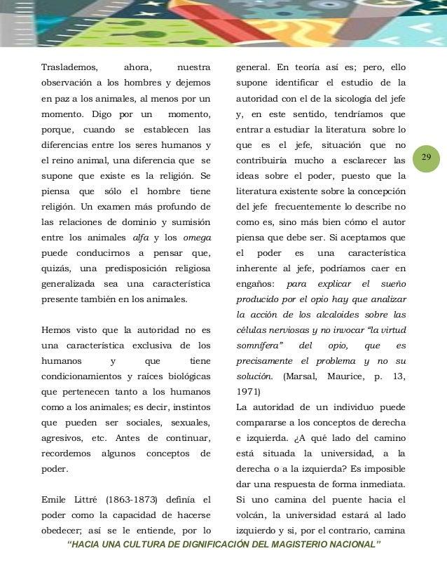 """""""HACIA UNA CULTURA DE DIGNIFICACIÓN DEL MAGISTERIO NACIONAL"""" 29 Traslademos, ahora, nuestra observación a los hombres y de..."""