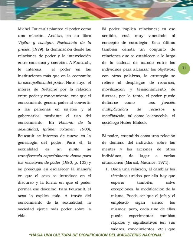 """""""HACIA UNA CULTURA DE DIGNIFICACIÓN DEL MAGISTERIO NACIONAL"""" 31 Michel Foucault plantea el poder como una relación. Analiz..."""