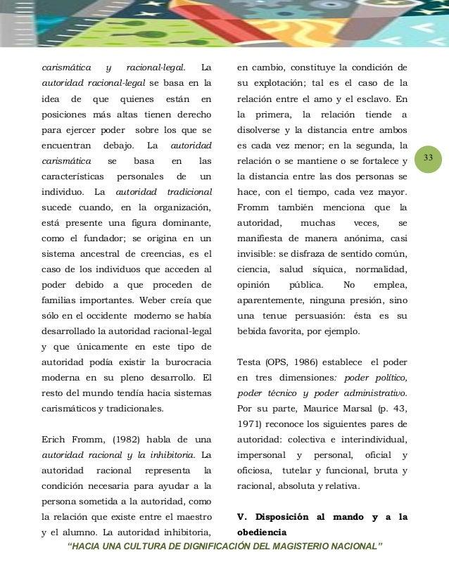 """""""HACIA UNA CULTURA DE DIGNIFICACIÓN DEL MAGISTERIO NACIONAL"""" 33 carismática y racional-legal. La autoridad racional-legal ..."""