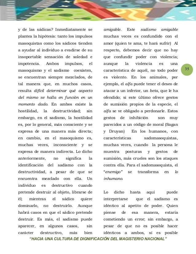 """""""HACIA UNA CULTURA DE DIGNIFICACIÓN DEL MAGISTERIO NACIONAL"""" 35 y de las sádicas? Inmediatamente se plantea la hipótesis: ..."""