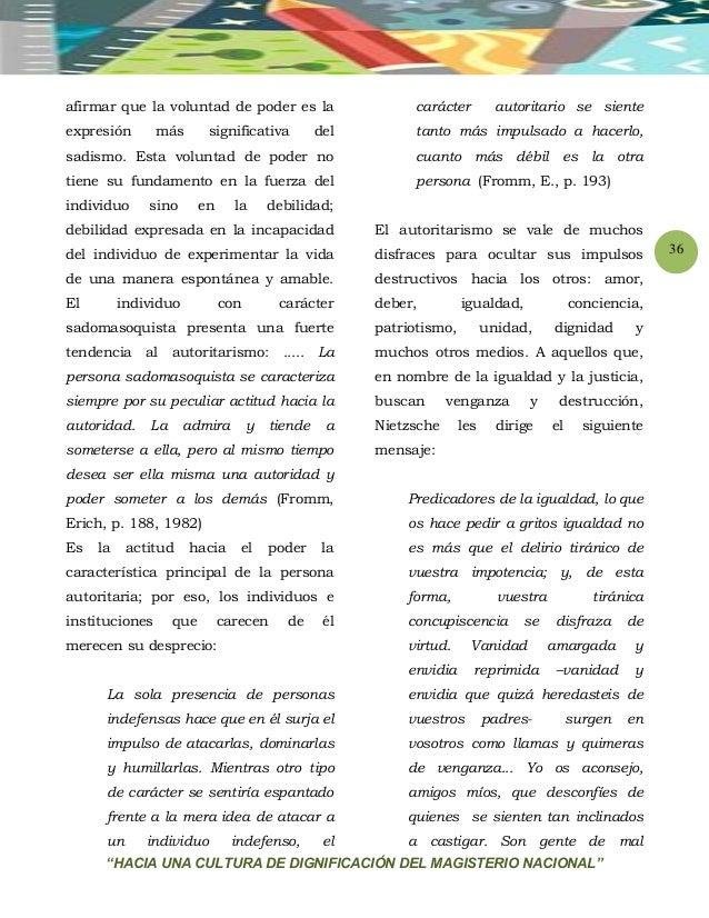 """""""HACIA UNA CULTURA DE DIGNIFICACIÓN DEL MAGISTERIO NACIONAL"""" 36 afirmar que la voluntad de poder es la expresión más signi..."""
