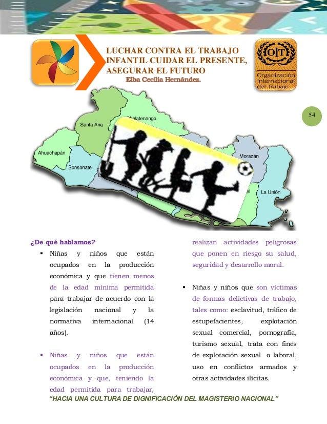"""""""HACIA UNA CULTURA DE DIGNIFICACIÓN DEL MAGISTERIO NACIONAL"""" 54 LUCHAR CONTRA EL TRABAJO INFANTIL CUIDAR EL PRESENTE, ASEG..."""