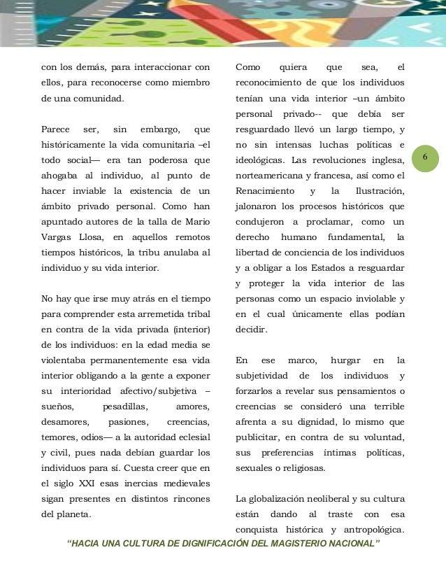"""""""HACIA UNA CULTURA DE DIGNIFICACIÓN DEL MAGISTERIO NACIONAL"""" 6 con los demás, para interaccionar con ellos, para reconocer..."""