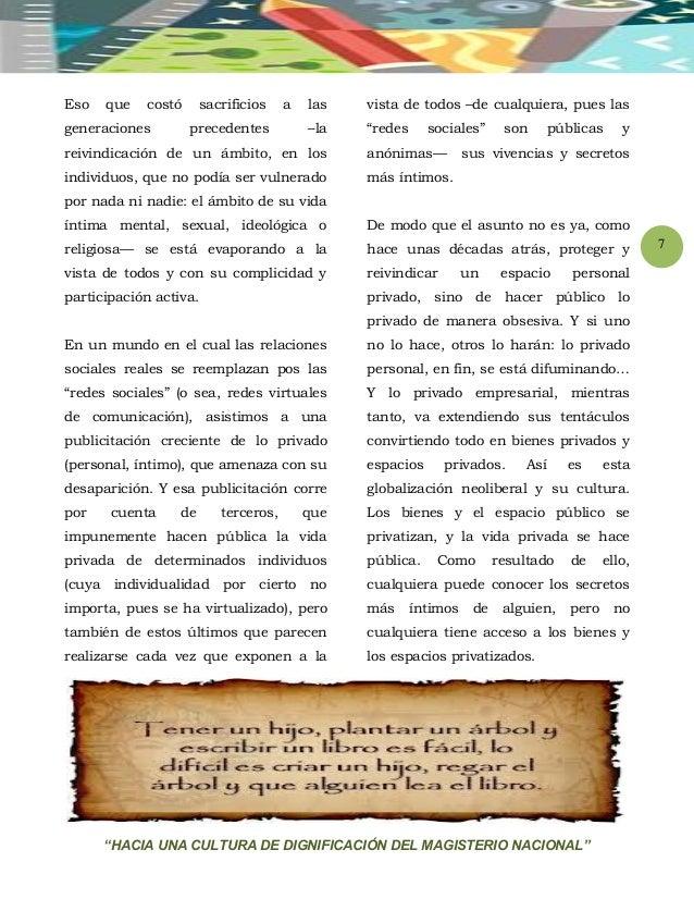 """""""HACIA UNA CULTURA DE DIGNIFICACIÓN DEL MAGISTERIO NACIONAL"""" 7 Eso que costó sacrificios a las generaciones precedentes –l..."""