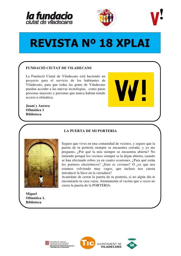 REVISTA Nº 18 XPLAIFUNDACIÓ CIUTAT DE VILADECANSLa Fundació Ciutat de Viladecans está haciendo unproyecto para el servicio...