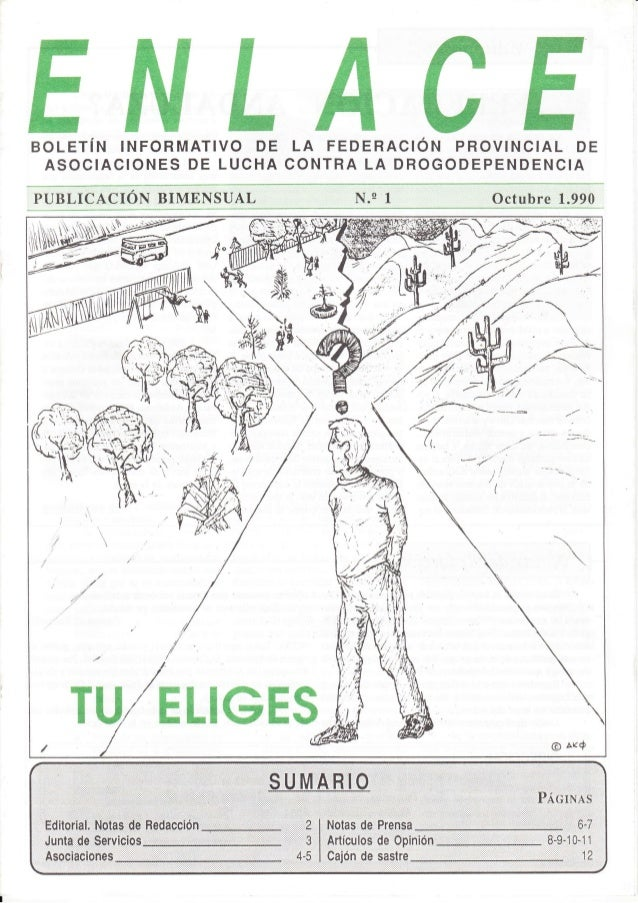 BOLETíN INFORMATIVO DE ASOCIACIONES DE LUCHA ELA FEDERACIÓN PROVINCIAL DE CONTRA LA DROGODEPENDENCIA Nlgii::iiit .iii.i .O...