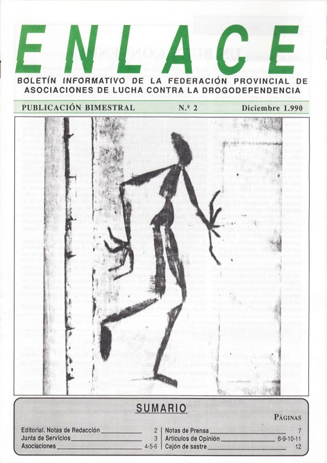 BOLETíÑ IÍ.TFOHMATIVO DE LA FEDERACfÓN PROVfNCfAL DE ASOCIAC¡ONES DE LUCHA CONTRA LA DROGODEPENDENCIA .,,,.:,,.,.,.F:[I,ts...