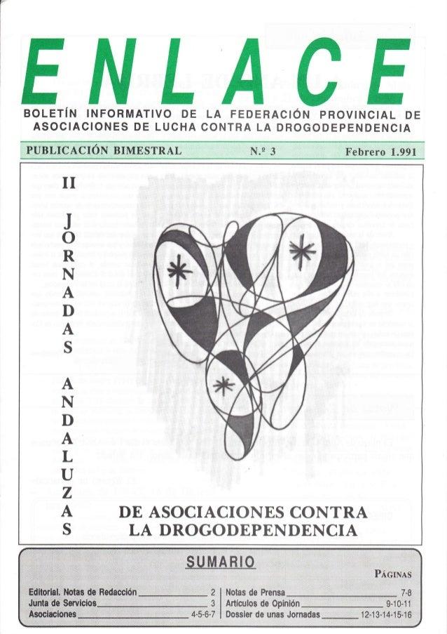 BoLETíN tNFoRMATtvo DE LA FEDERActéN pRovtNctAL DE ASOCIACIONES DE LUCHA CONTRA LA DROGODEPENDENCIA II J o R N A D A S A N...