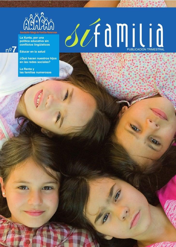 La Xunta, por una       política educativa sin       conflictos lingüísticos  nº7   Educar en la salud                    ...