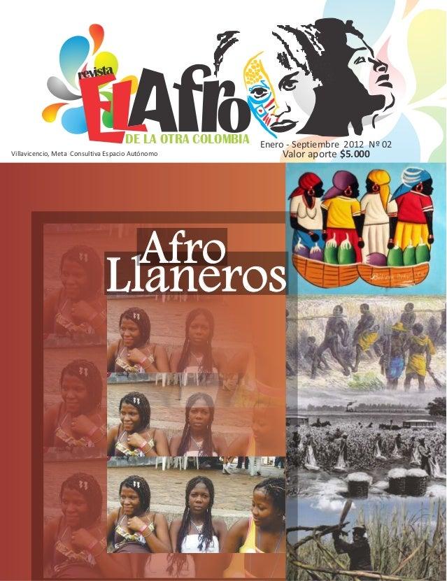 DE LA OTRA COLOMBIArevistaVillavicencio, Meta Consultiva Espacio AutónomoEnero - Septiembre 2012 Nº 02Valor aporte $5.000L...