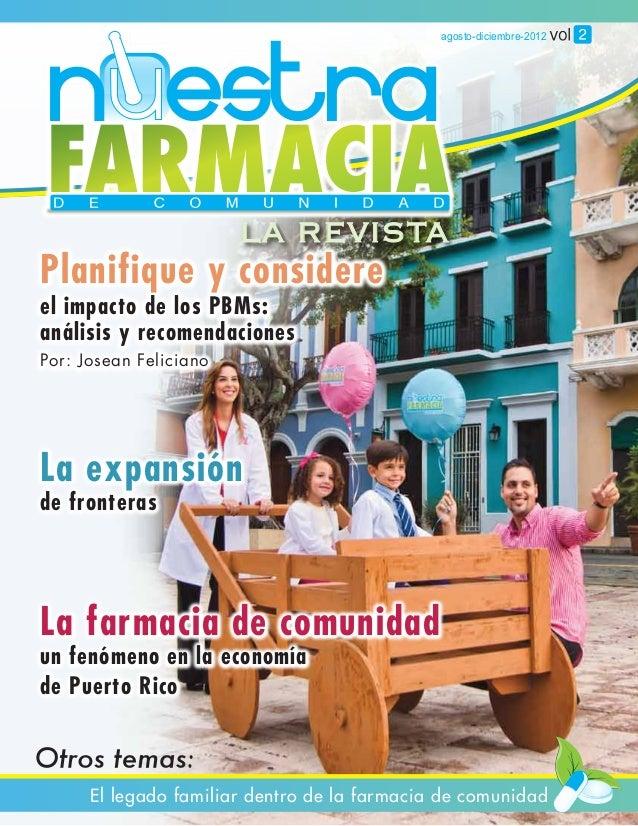 agosto-diciembre-2012                        LA REVISTAPlanifique y considereel impacto de los PBMs:análisis y recomendaci...