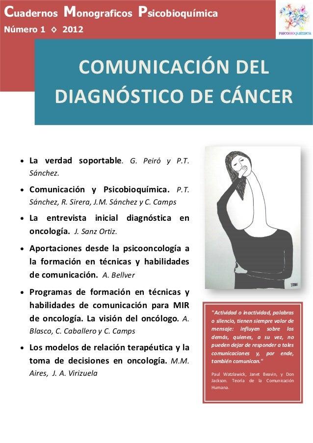 Cuadernos Monograficos PsicobioquímicaNúmero 1 ◊ 2012                 COMUNICACIÓNDEL               DIAGNÓSTICODECÁNCE...