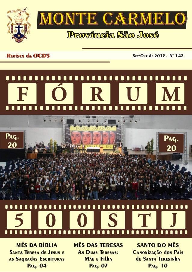 Província São José MONTE CARMELOMONTE CARMELO Revista da OCDS Jul/Ago de 2015 - N° 141Set/Out de 2015 - N° 142Revista da O...