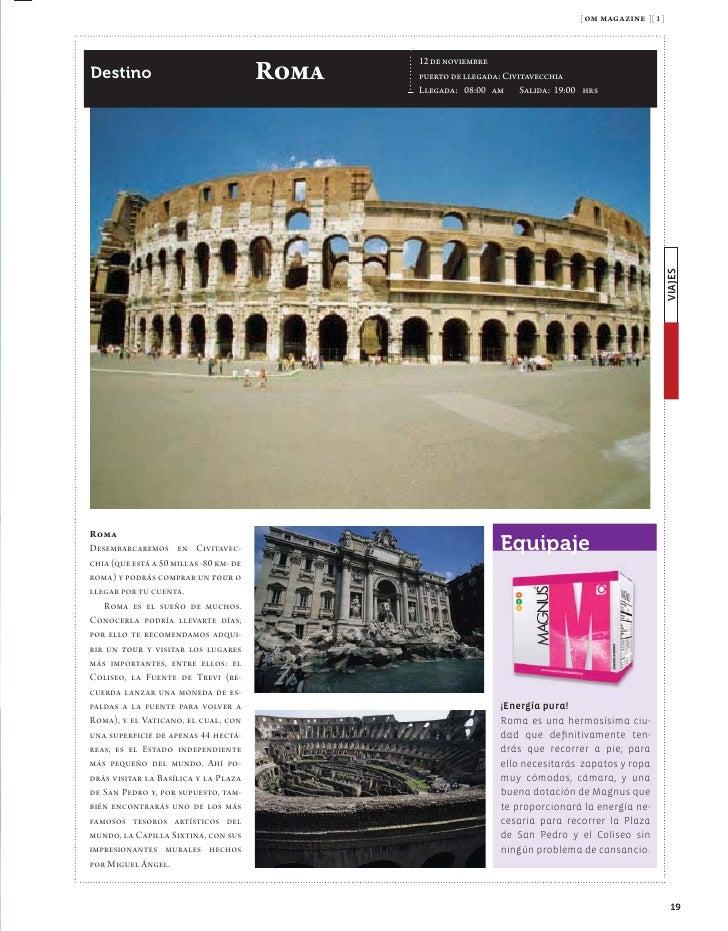 [ om magazine ][ 1 ]                                     VIAJES  Itinerario                                         21