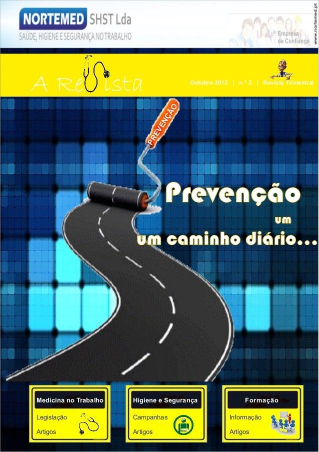 A Re ista                                 Outubro 2012 | n.º 2 | Revista Trimestral                                      O...