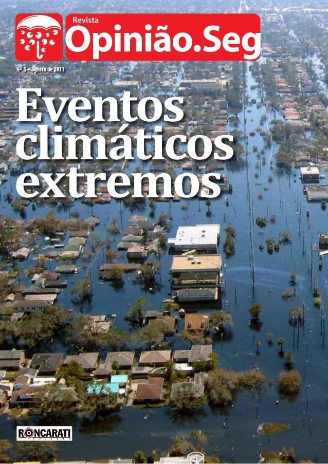 No 5 – Agosto de 2011 Eventos climáticos extremos