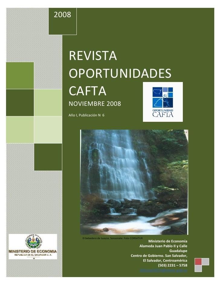 2008                   REVISTA         OPORTUNIDADES         CAFTA         NOVIEMBRE2008                  AñoI,...