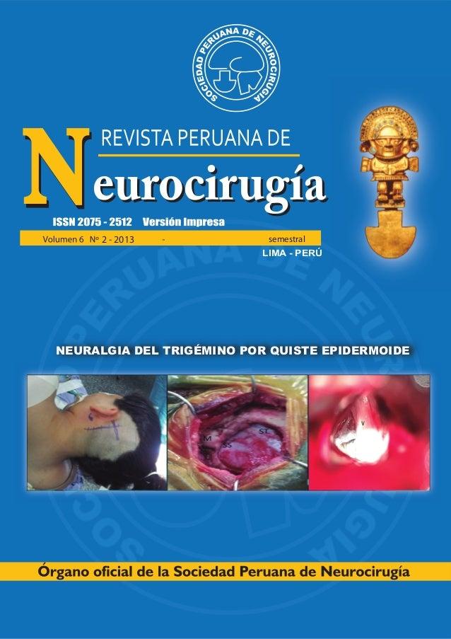 LIMA - PERÚ NEURALGIA DEL TRIGÉMINO POR QUISTE EPIDERMOIDE 2 - 2013 semestral