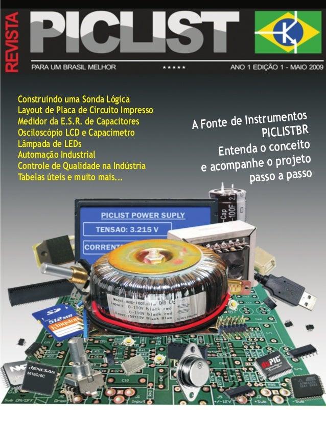 Construindo uma Sonda Lógica Layout de Placa de Circuito Impresso Medidor da E.S.R. de Capacitores Osciloscópio LCD e Capa...