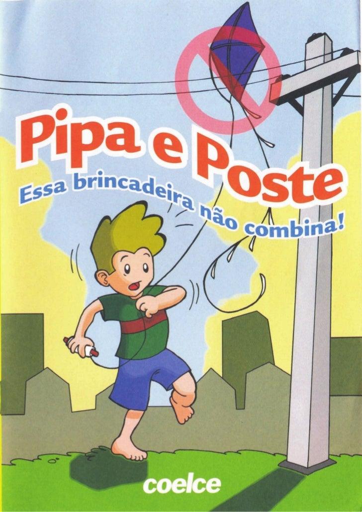 Pipa e Poste - Essa brincadeira não combina!
