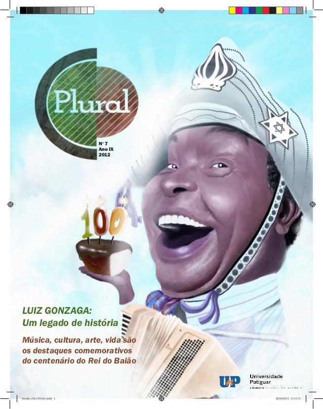 N' 7                           Ano IX                           2012LUIZ GONZAGA:Um legado de históriaMúsica, cultura, art...