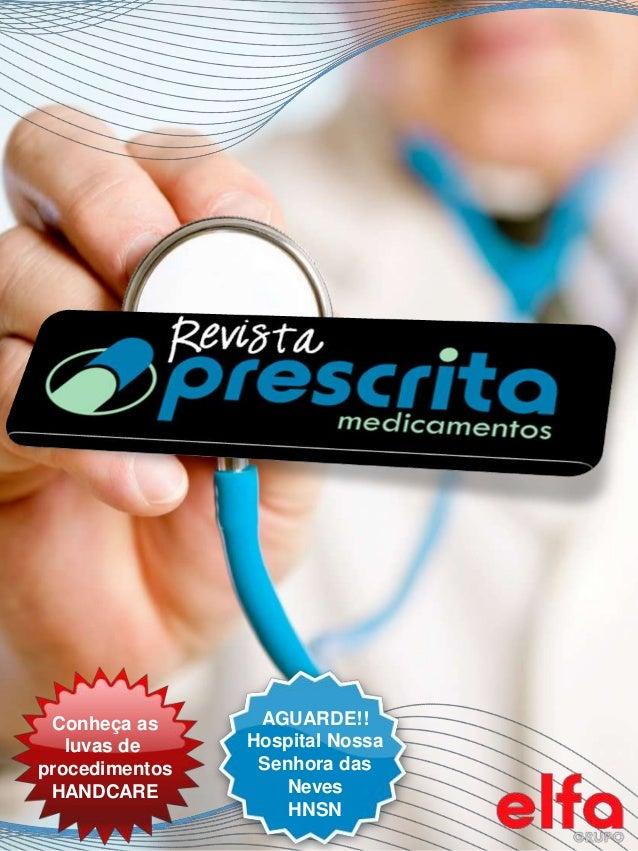 Conheça as luvas de procedimentos HANDCARE AGUARDE!! Hospital Nossa Senhora das Neves HNSN