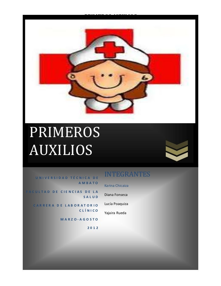 PRIMEROS AUXILIOS PRIMEROS AUXILIOS   UNIVERSIDAD TÉCNICA DE                             INTEGRANTES                  AMBA...