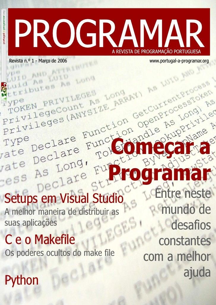 PROGRAMAR Revista n.º 1 - Março de 2006                                 A REVISTA DE PROGRAMAÇÃO PORTUGUESA               ...