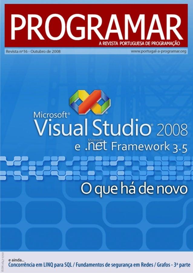 <2> editorial índice 3 4 11 24 28 29 notícias tema de capa - Visual Studio 2008 e .NET Framework 3.5 a programar - Concorr...