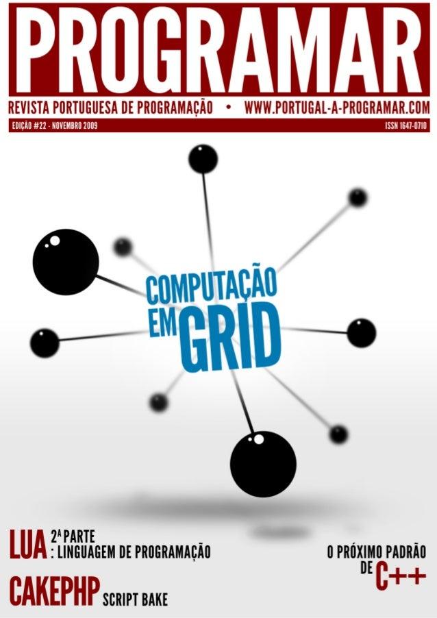 <2> editorial índice 3 4 6 8 12 17 22 notícias/links snippets a tua página tema de capa - Computação em Grid a programar -...