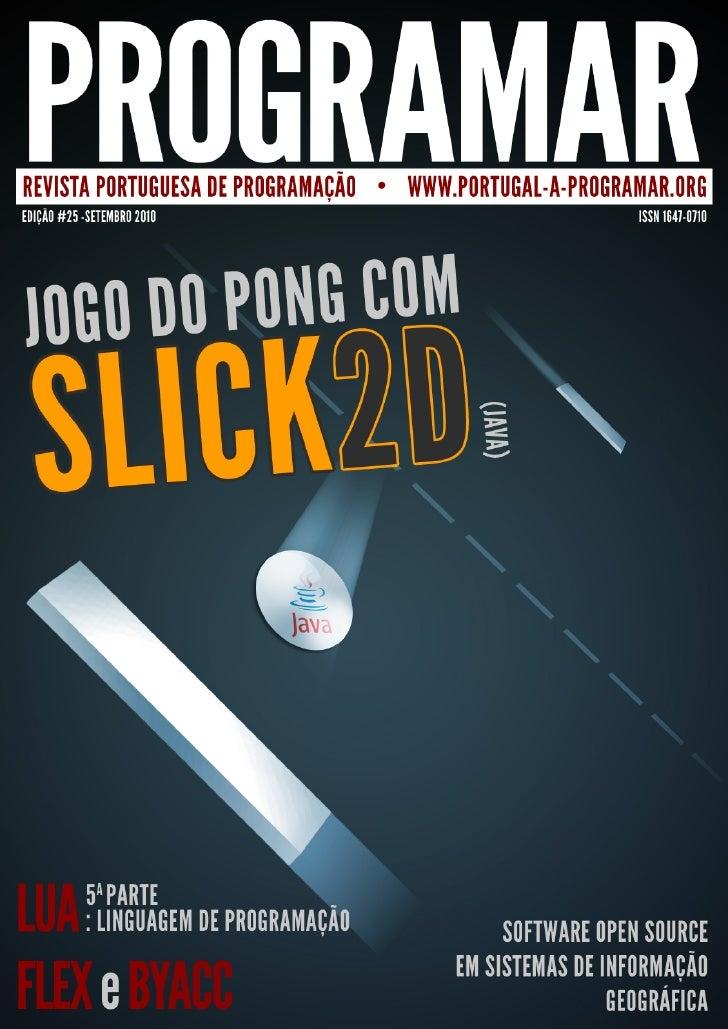 editorial     índice3    notícias/links               Dados dados...5    tema de capa     - Pong com Slick2D em     Java  ...