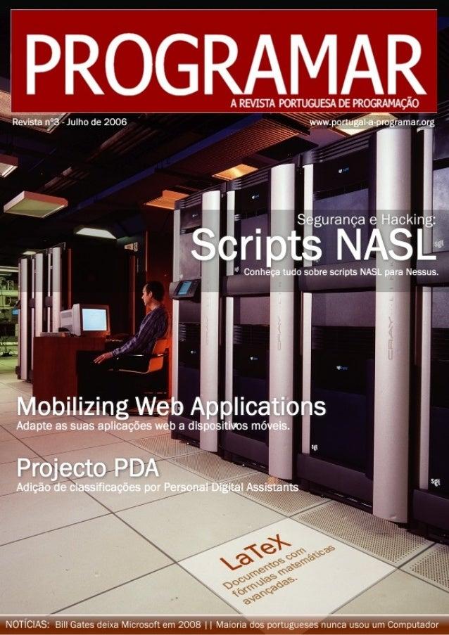 <Editorial> <Índice> <03> Notícias <04> Tema de capa <10> A programar <15> Tutorial <18> GNU/Linux <20> Projecto <22> Inte...